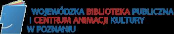 Wojewódzka Biblioteka Publiczna <br>i Centrum Animacji Kultury w Poznaniu
